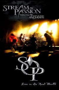 Cover Stream Of Passion feat. Ayreon - Live In The Real World [DVD]